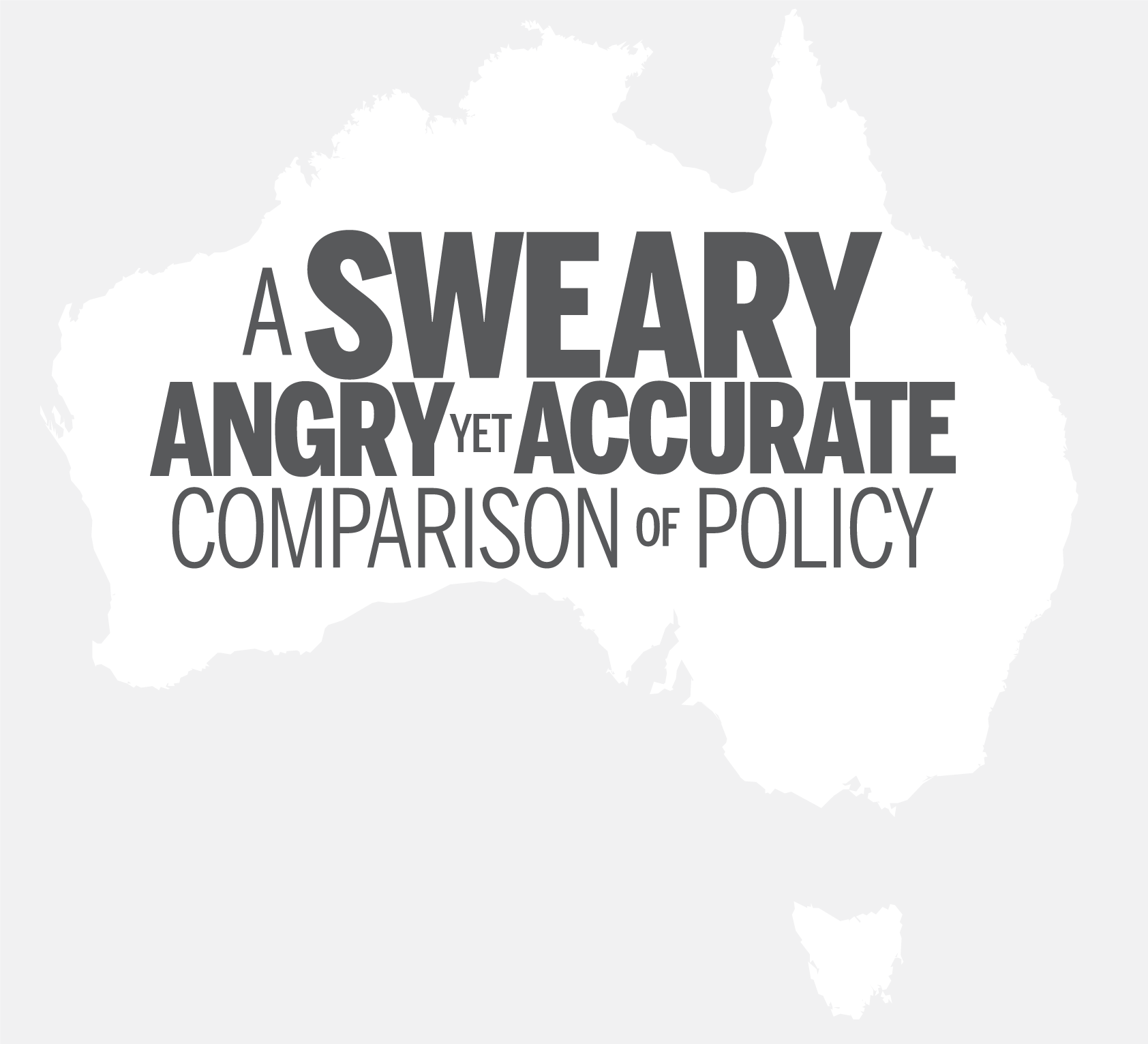 A SWEARY, ANGRY, yet ACCURATE comparison of policy.